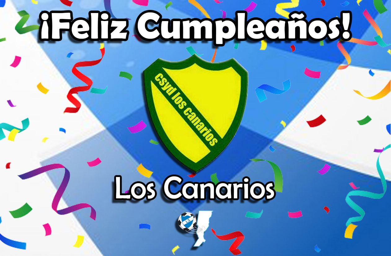 ¡Feliz cumpleaños, Los Canarios!