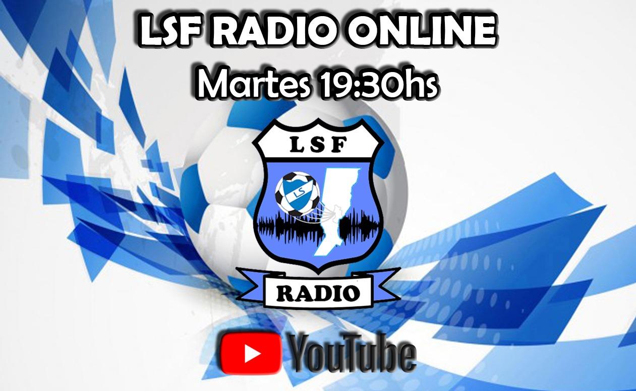 ¡Vuelve LSF Radio Online!